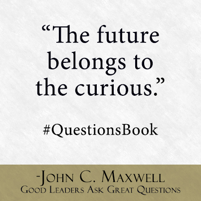 John Maxwell on asking questions