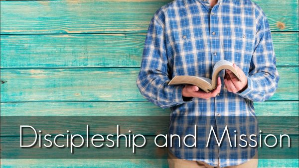 Discipleship and Mission