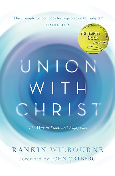 What is Union with Christ?