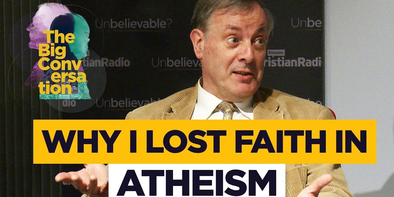 Alister McGrath: Why I lost my faith in atheism // The Big Conversation