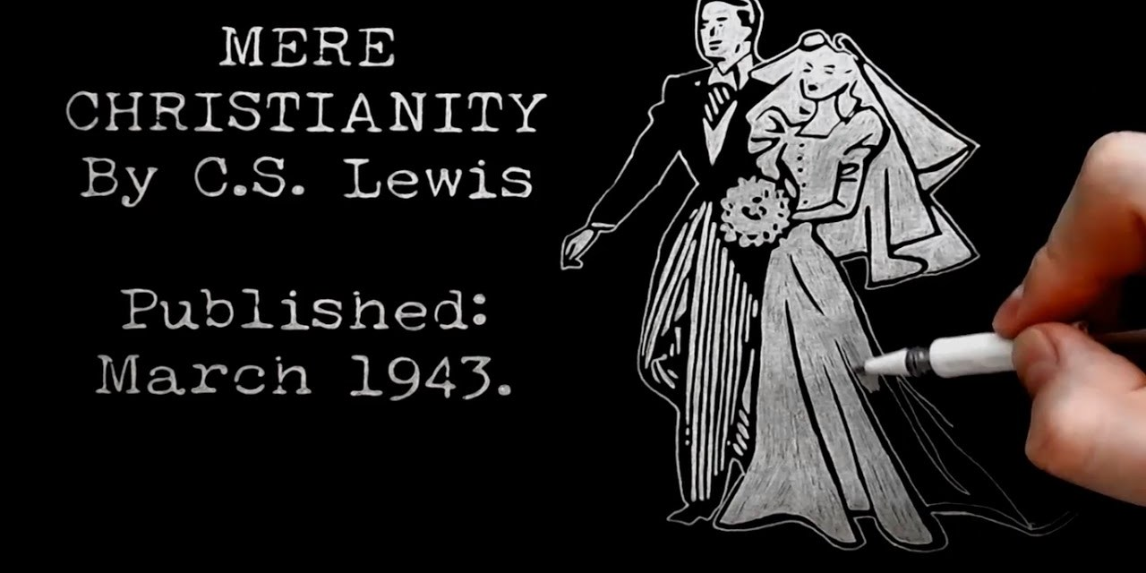 Christian Marriage by C.S. Lewis Doodle (BBC Talk 14a, Mere Christianity, Bk 3, Chapter 6)