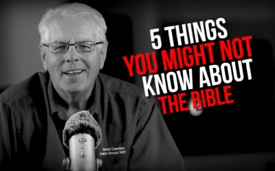 5 Things You Might Not Know About the Bible