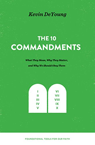 Why Christians Should Obey the 10 Commandments