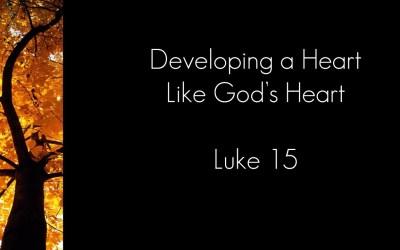 Developing a Heart Like God's Heart