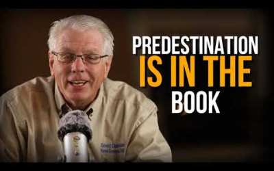 Predestination: the doctrine everyone believes