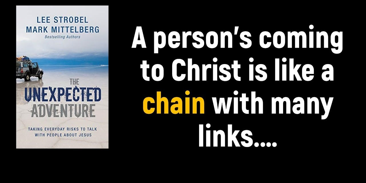 Evangelism… A Chain with Many Links