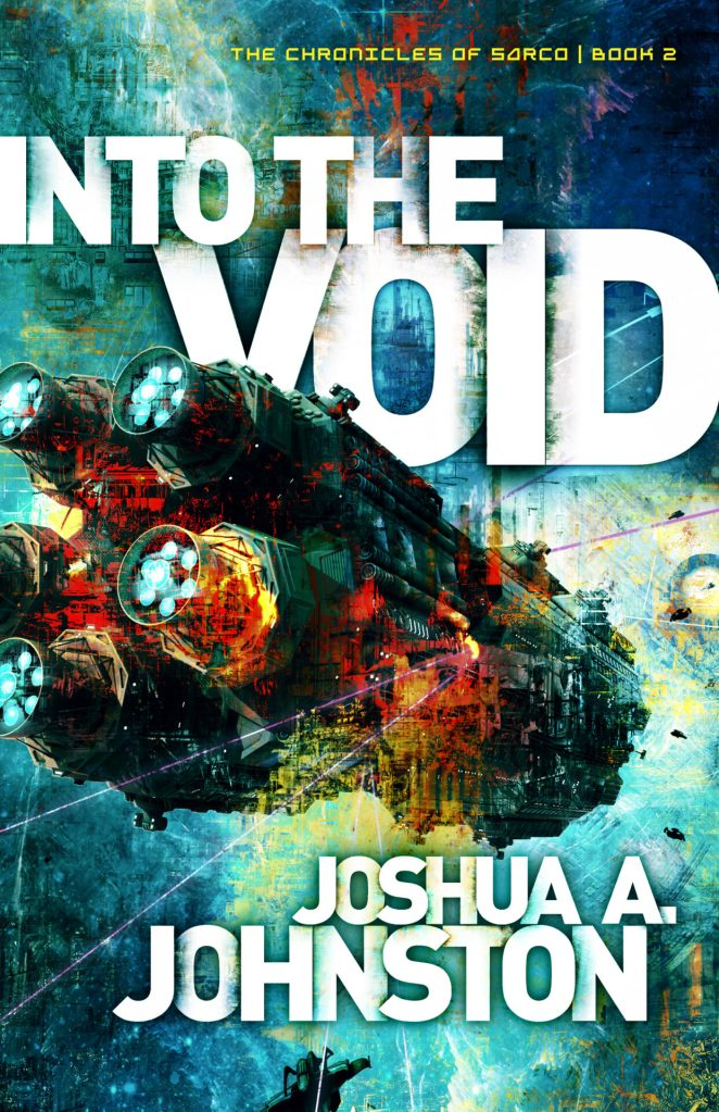 Book Cover: Into the Void (The Chronicles of Sarco #2)
