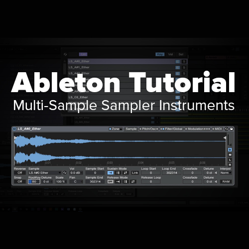 Ableton Tutorial: Multi-Sample Sampler Instruments [Getting