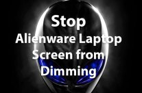 Alienware Screen Keeps Dimming [Fixed]