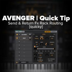 Avenger Tutorial: Send & Return Fx Rack Routing [quicky]