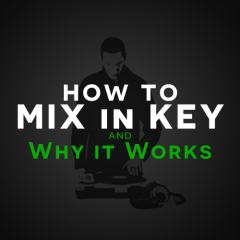 DJ Tutorial: How to Mix in Key / Circle of Fifths Theory