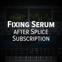 Serum: Issues after Splice Subscription Completion [fixed]