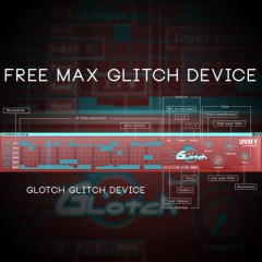 Free Max Glitch Device | Glotch | Geared for Performance