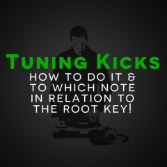 Tutorial: To Which Root Note to Tune Your Kick