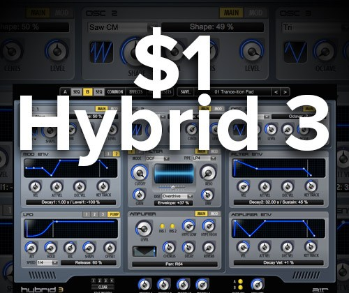 Hybrid 3 by AIR Music Tech is Currently $1.00 -> WHAT???!!!