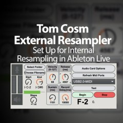 Ableton Tutorial: Using Tom Cosm's External Resampler Internally
