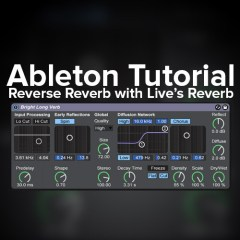 Ableton Tutorial:  Reverse Reverb with Live's Reverb