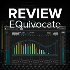 Review: EQuivocate by Newfangled Audio [Free Until Oct. 31]