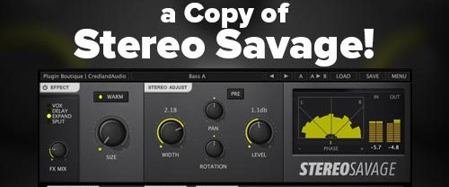 Win a Copy of Stereo Savage by Plugin Boutique