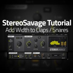 StereoSavage Tutorial: Adding Width to Claps
