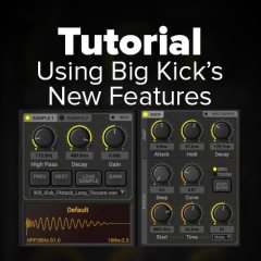 Tutorial: Using Big Kick's New Update Features