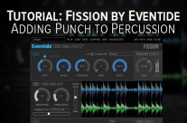 Tutorial: Adding Punch to Percussion with Fission by Eventide