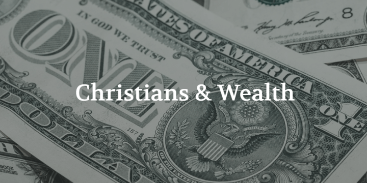 Christians and Wealth: An Argument for Downward Mobility