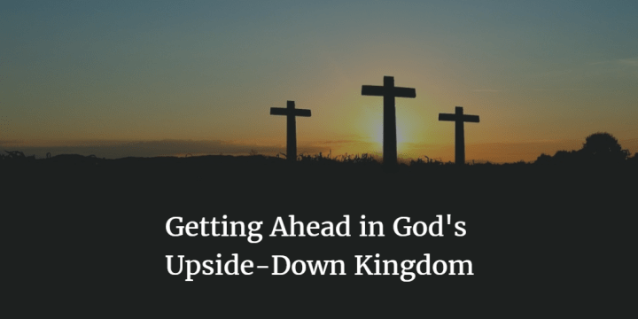 Getting Ahead in God's Upside-Down Kingdom: An Appeal for a Consistently Pro-Life Ethic