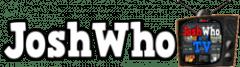 JoshWho TV Blog