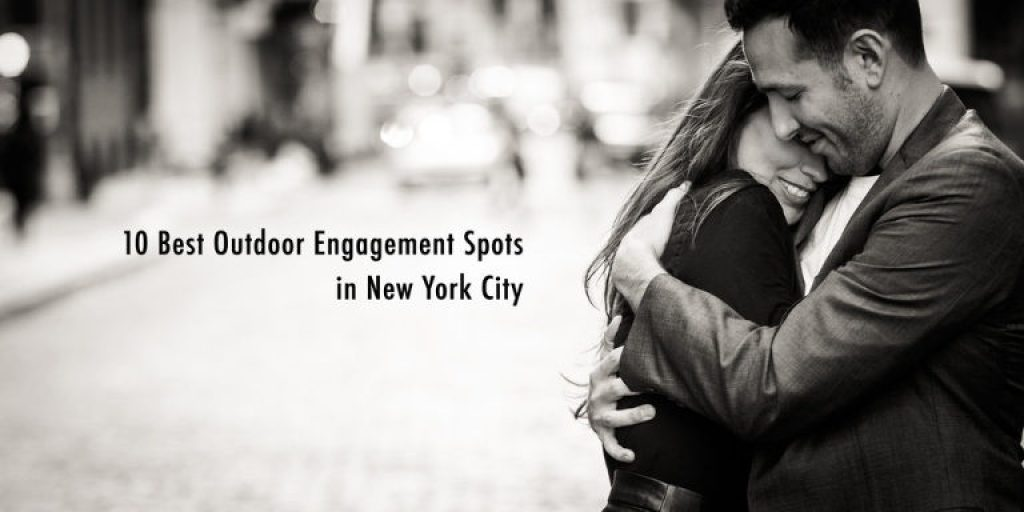 10 Best Outdoor Engagement Photography Spots in New York City.