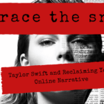 Reclaiming your online narrative header - Taylor Swift