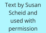Text by Susan Scheid and used with permission