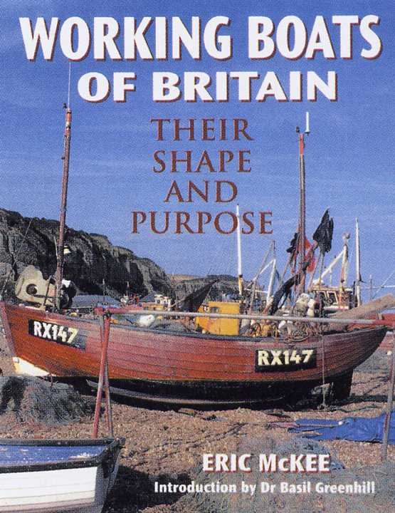 Working Boats Of Britain Their Shape And Purpose By Eric