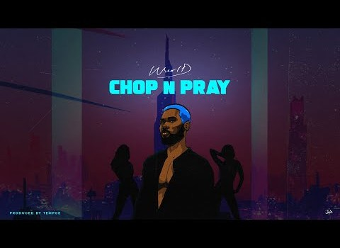 "WurlD – ""Chop n Pray Lyrics"" + [Visualizer]"