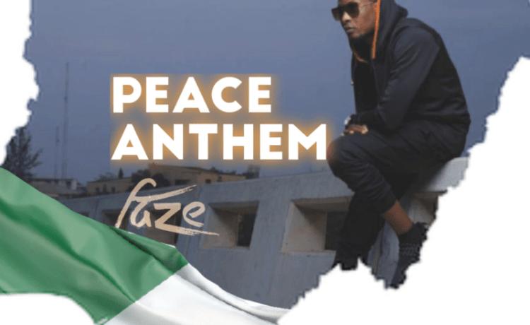 faze Peace Anthem mp3, JotNaija