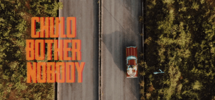 Chulo Bothers Nobody Video
