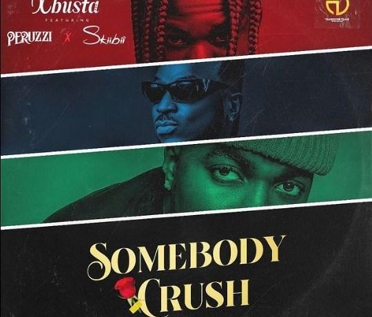 Xbusta- Somebody Crush Mp3, JotNaija