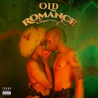 Tekno -Old Romance, JotNaija