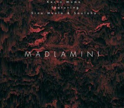 Kelvin Momo ft Sino Msolo & Souloho – Madlamini