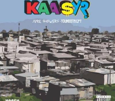 YoungstaCPT & April Showers – Kaasy