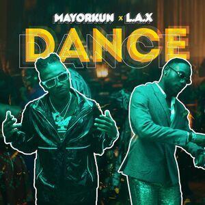 Mayorkun – Dance ft L.A.X, JotNaija