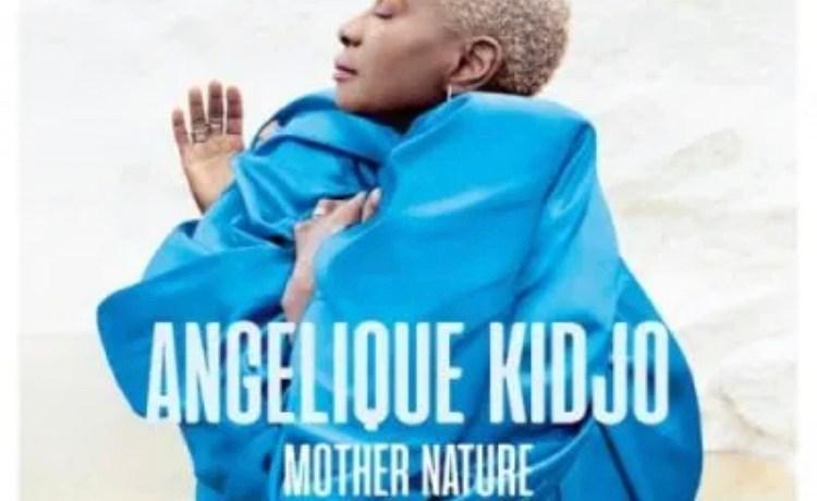 Angelique Kidjo Africa, One Of A Kind, JotNaija