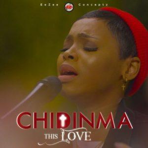 Chidinma This Love, JotNaija