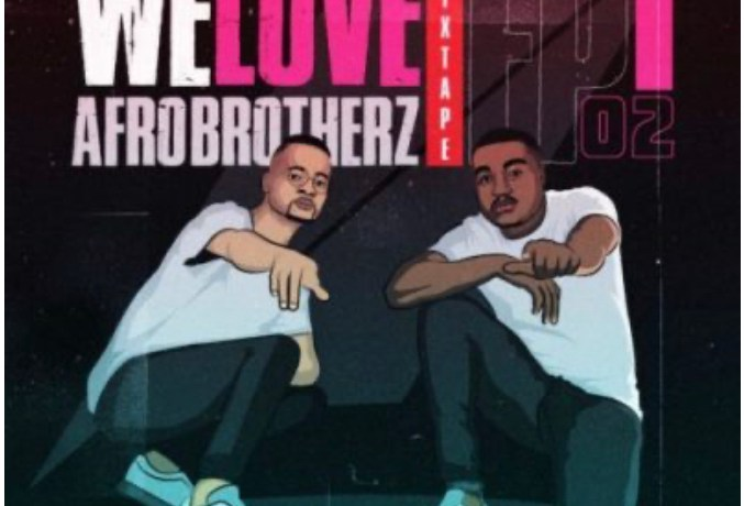 Afro Brotherz – We Love Afro Brotherz (Episode 2), JotNaija