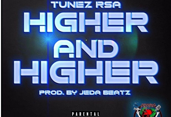 Tunez RSA – Higher and Higher, JotNaija