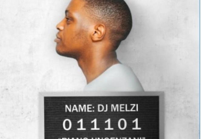 DJ MELZI – PIANO UNGENZANI FT. MFR SOULS, JotNaija