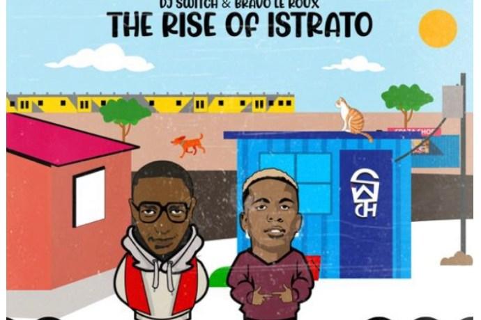 DJ Switch & Bravo Le Roux – The Rise of Istrato Zip file, JotNaija