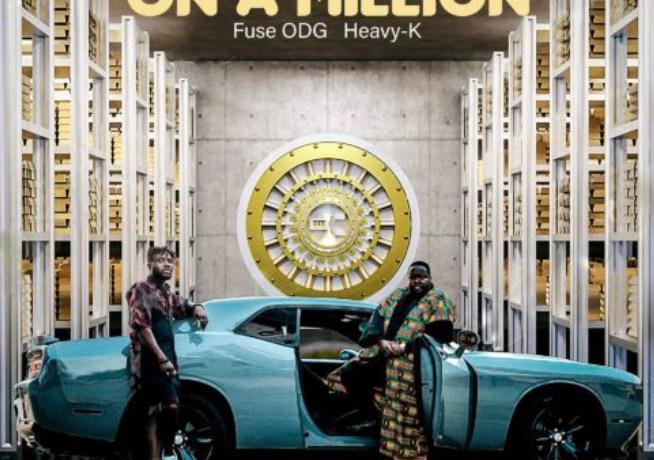 Heavy K, Fuse ODG & Safwes gods – On a Million, JotNaija