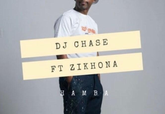 DJ Chase – Hamba, JotNaija