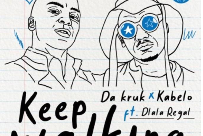 Da Kruk & Kabelo – Keep Walking ft. Dlala Regal, JotNaija